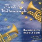 CD - Blasorchester Sedelsberg ... mit Schwung ins neue Jahrtausend!