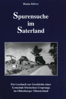 Spurensuche im Saterland von Hanne Klöver