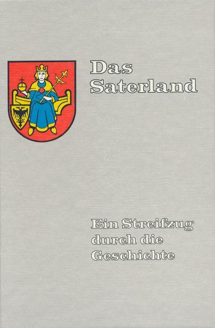Das Saterland - Ein Streifzug durch die Geschichte von Annette Heese