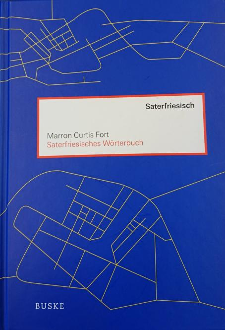 Saterfriesisches Wörterbuch - Marron Curtis Fort
